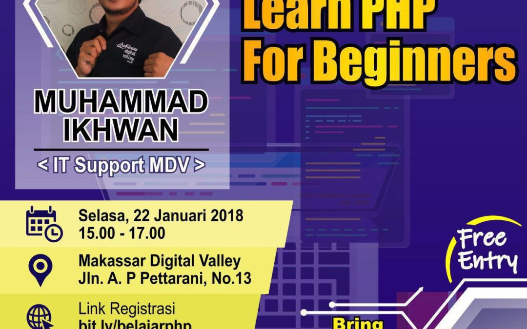 """Tech Line Up DILo Makassar """"Learn PHP for Beginners"""""""