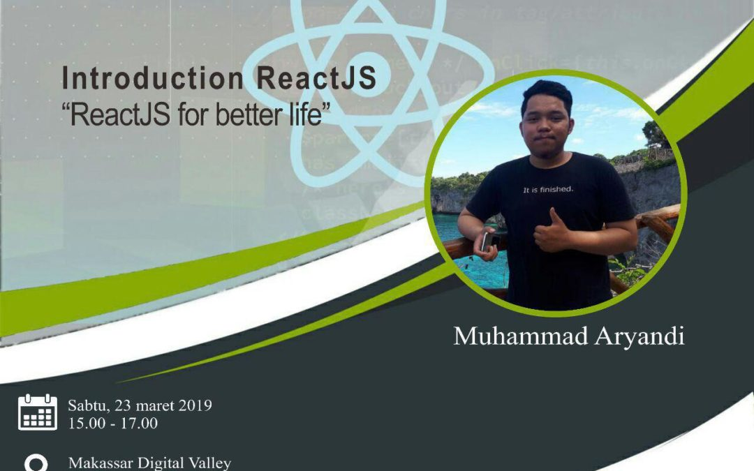 Community Blast DILo Makassar – Introduction ReactJS