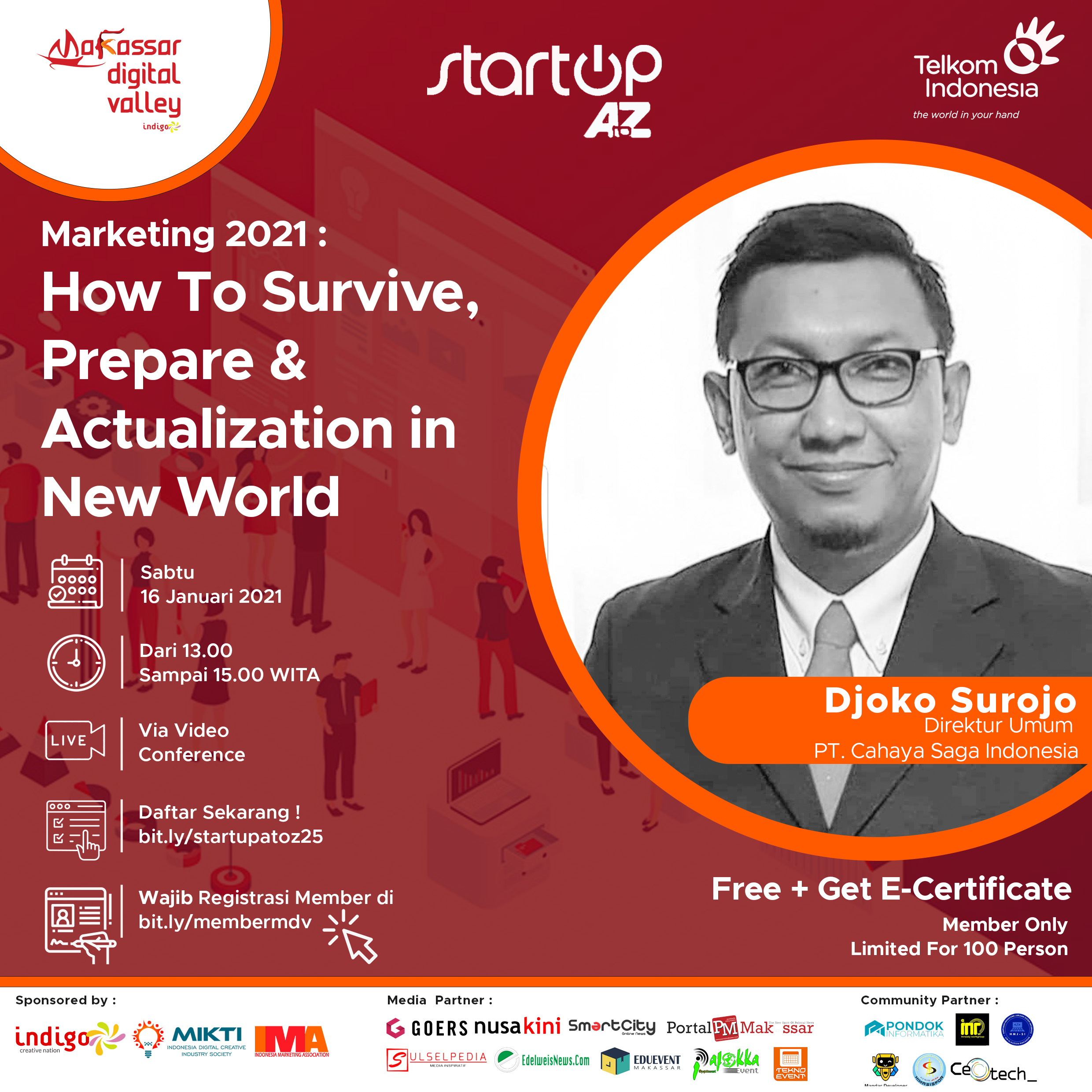 "Marketing 2021 : ""How To Survive, Prepare & Actualization in New World"""